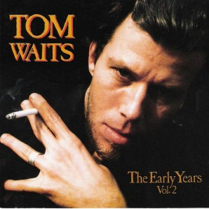 TOM Waits Tapa The Early Years